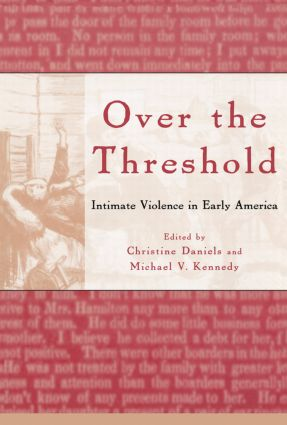 Over the Threshold: Intimate Violence in Early America (e-Book) book cover