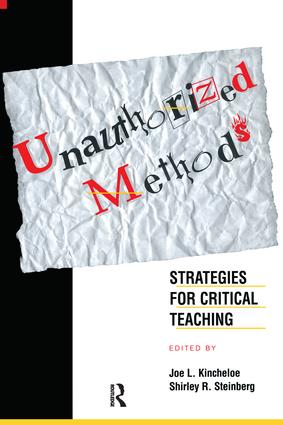 Unauthorized Methods: Strategies for Critical Teaching book cover