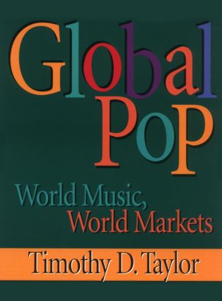 Global Pop: World Music, World Markets, 1st Edition (Paperback) book cover