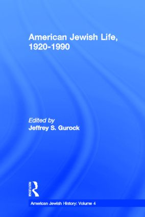 American Jewish Life, 1920-1990: American Jewish History book cover
