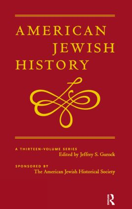America, American Jews, and the Holocaust: American Jewish History, 1st Edition (Hardback) book cover
