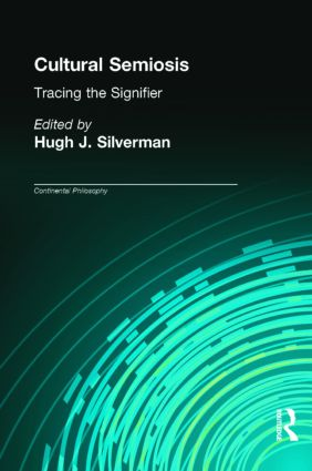 Cultural Semiosis: Tracing the Signifier book cover