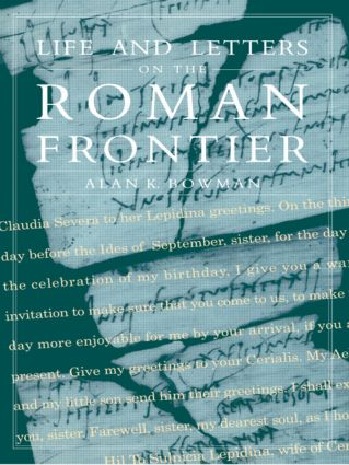 Life and Letters from the Roman Frontier: 1st Edition (Paperback) book cover