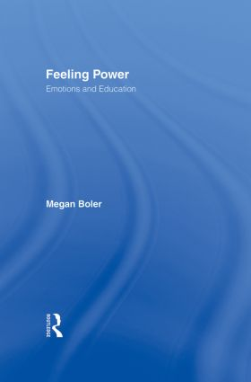 Feeling Power: Emotions and Education, 1st Edition (Hardback) book cover