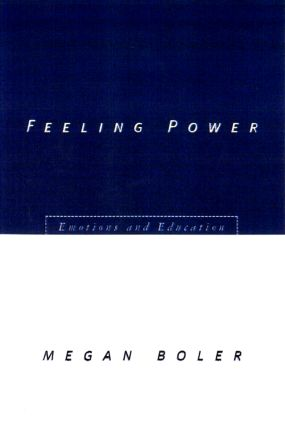 Feeling Power: Emotions and Education, 1st Edition (Paperback) book cover