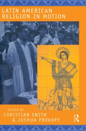 Latin American Religion in Motion: 1st Edition (Paperback) book cover