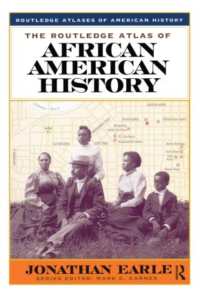 The Routledge Atlas of African American History: 1st Edition (Paperback) book cover