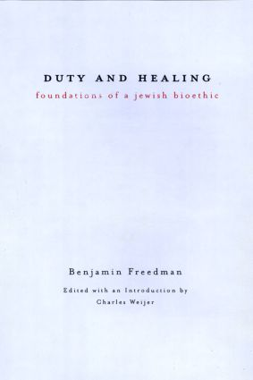 Duty and Healing: Foundations of a Jewish Bioethic book cover
