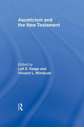 Asceticism and the New Testament (Paperback) book cover