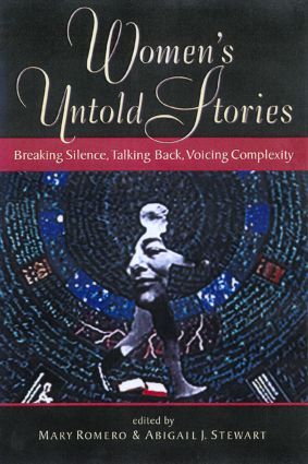 Women's Untold Stories: Breaking Silence, Talking Back, Voicing Complexity, 1st Edition (Paperback) book cover