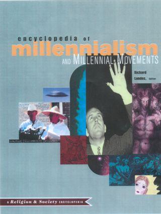 Encyclopedia of Millennialism and Millennial Movements