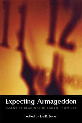 Expecting Armageddon: Essential Readings in Failed Prophecy, 1st Edition (Hardback) book cover