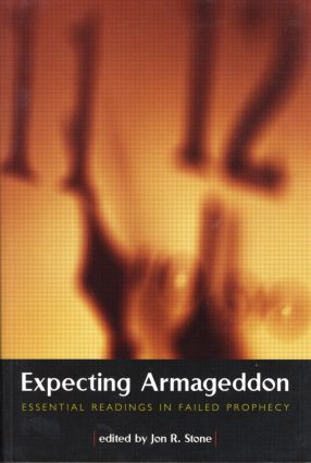 Expecting Armageddon: Essential Readings in Failed Prophecy (Paperback) book cover