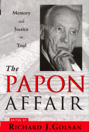 The Papon Affair: Memory and Justice on Trial book cover