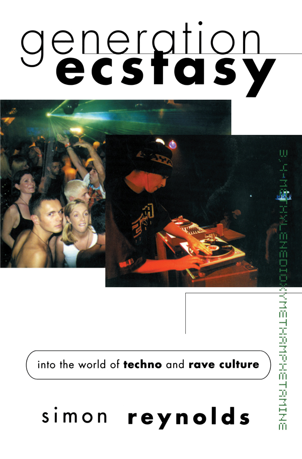 Generation Ecstasy: Into the World of Techno and Rave Culture, 1st Edition (Paperback) book cover