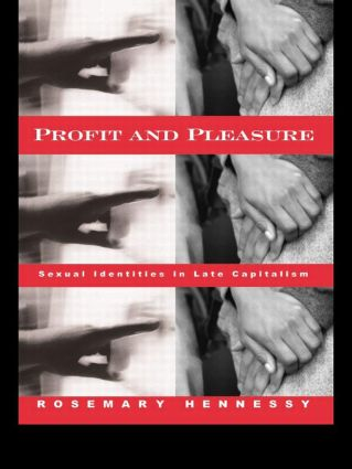 Profit and Pleasure: Sexual Identities in Late Capitalism (Paperback) book cover