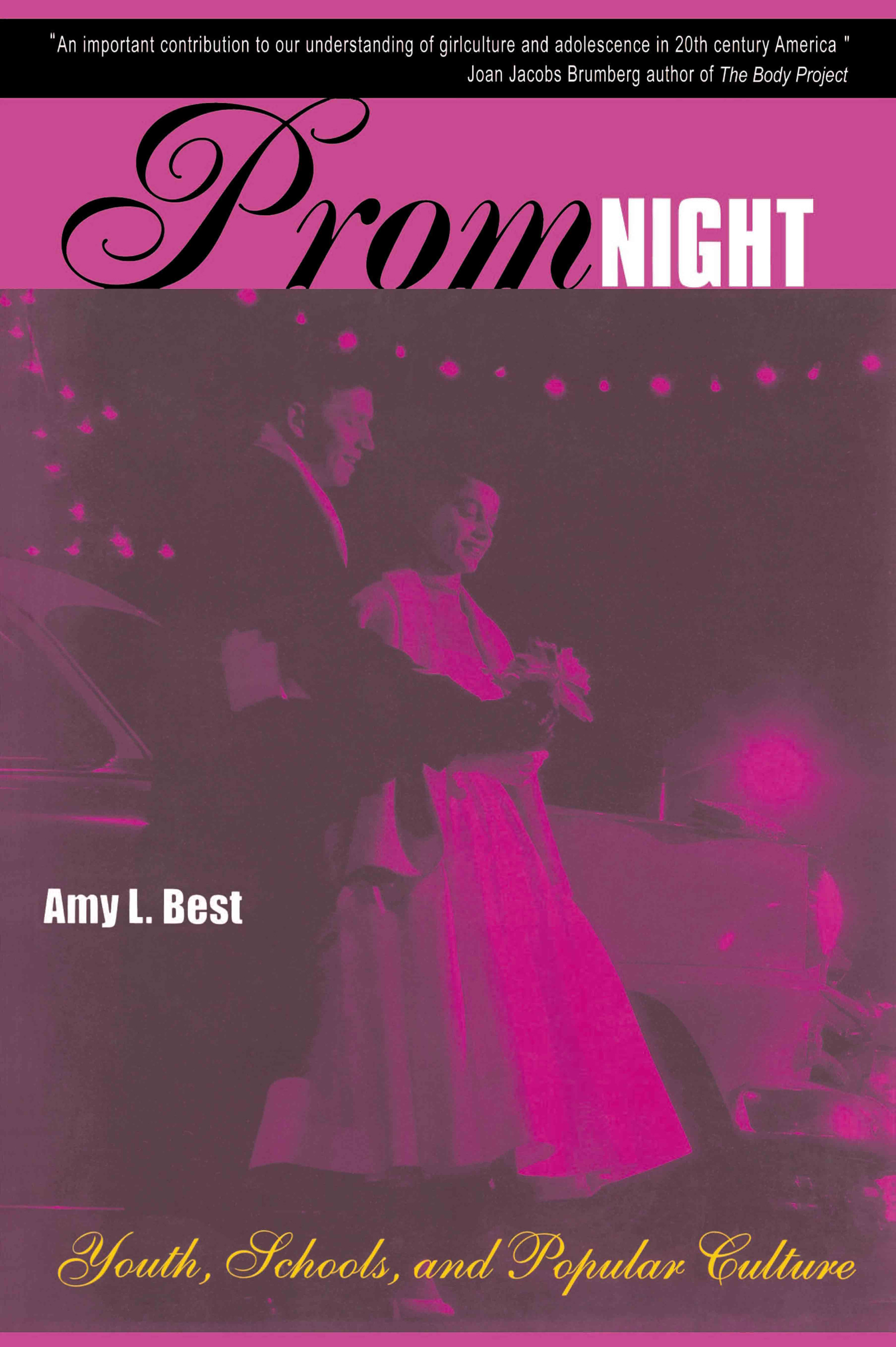 Coming of Age at the Prom Adolescence and Popular Culture