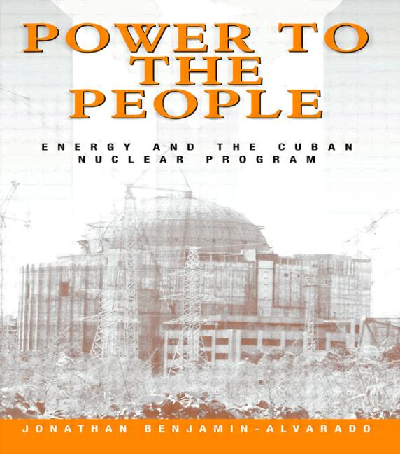 Power to the People: Energy and the Cuban Nuclear Program, 1st Edition (Paperback) book cover