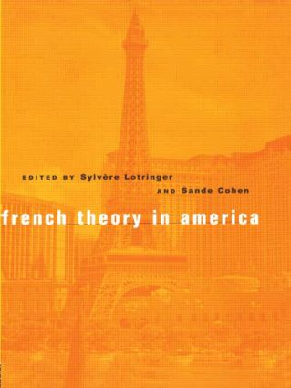 French Theory in America: 1st Edition (Hardback) book cover