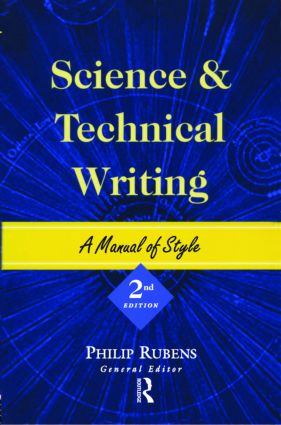 Science and Technical Writing: A Manual of Style, 2nd Edition (Paperback) book cover