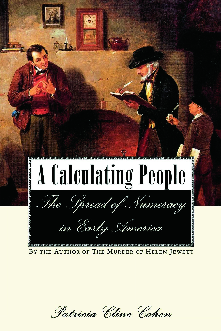 A Calculating People: The Spread of Numeracy in Early America (Paperback) book cover