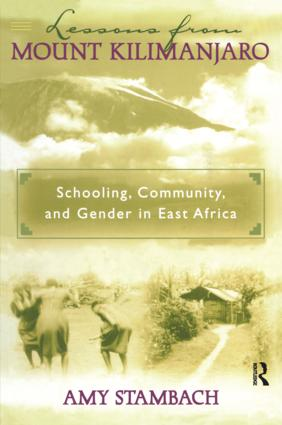 Lessons from Mount Kilimanjaro: Schooling, Community, and Gender in East Africa, 1st Edition (Paperback) book cover
