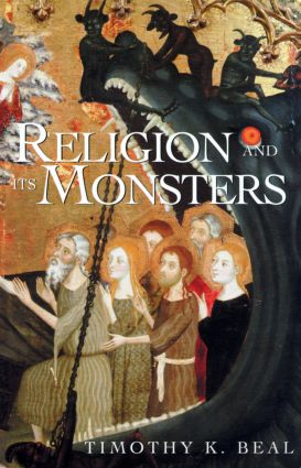 Religion and Its Monsters: 1st Edition (Paperback) book cover