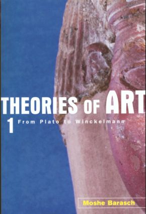 Theories of Art: 1. From Plato to Winckelmann (Paperback) book cover