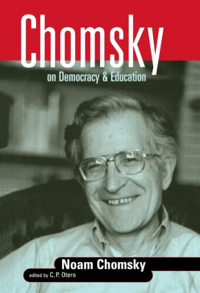 Chomsky on Democracy and Education: 1st Edition (Paperback) book cover