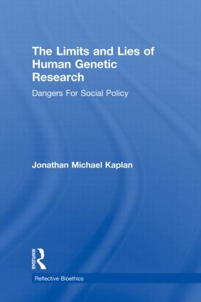 The Limits and Lies of Human Genetic Research