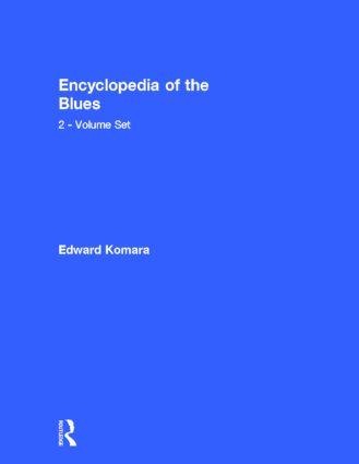 Encyclopedia of the Blues 2-Volume Set