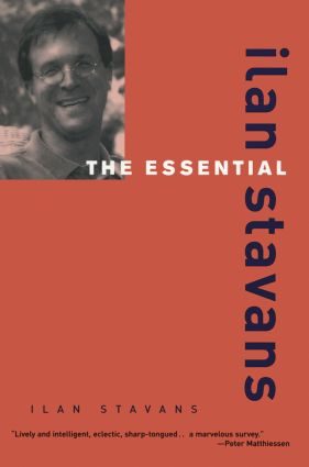 The Essential Ilan Stavans: 1st Edition (Paperback) book cover