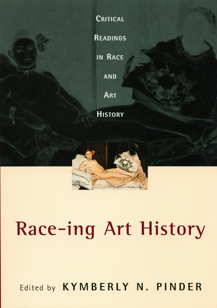 Race-ing Art History: Critical Readings in Race and Art History (Paperback) book cover