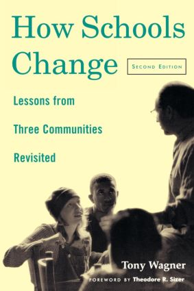 How Schools Change: Lessons from Three Communities Revisited, 2nd Edition (Paperback) book cover