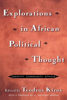 Explorations in African Political Thought: Identity, Community, Ethics, 1st Edition (Paperback) book cover
