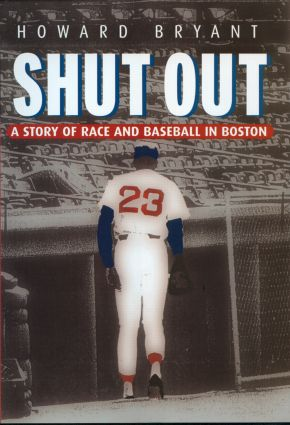 Shut Out: A Story of Race and Baseball in Boston, 1st Edition (Hardback) book cover