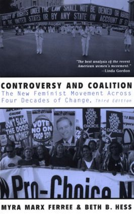 Controversy and Coalition: The New Feminist Movement Across Four Decades of Change, 3rd Edition (Paperback) book cover