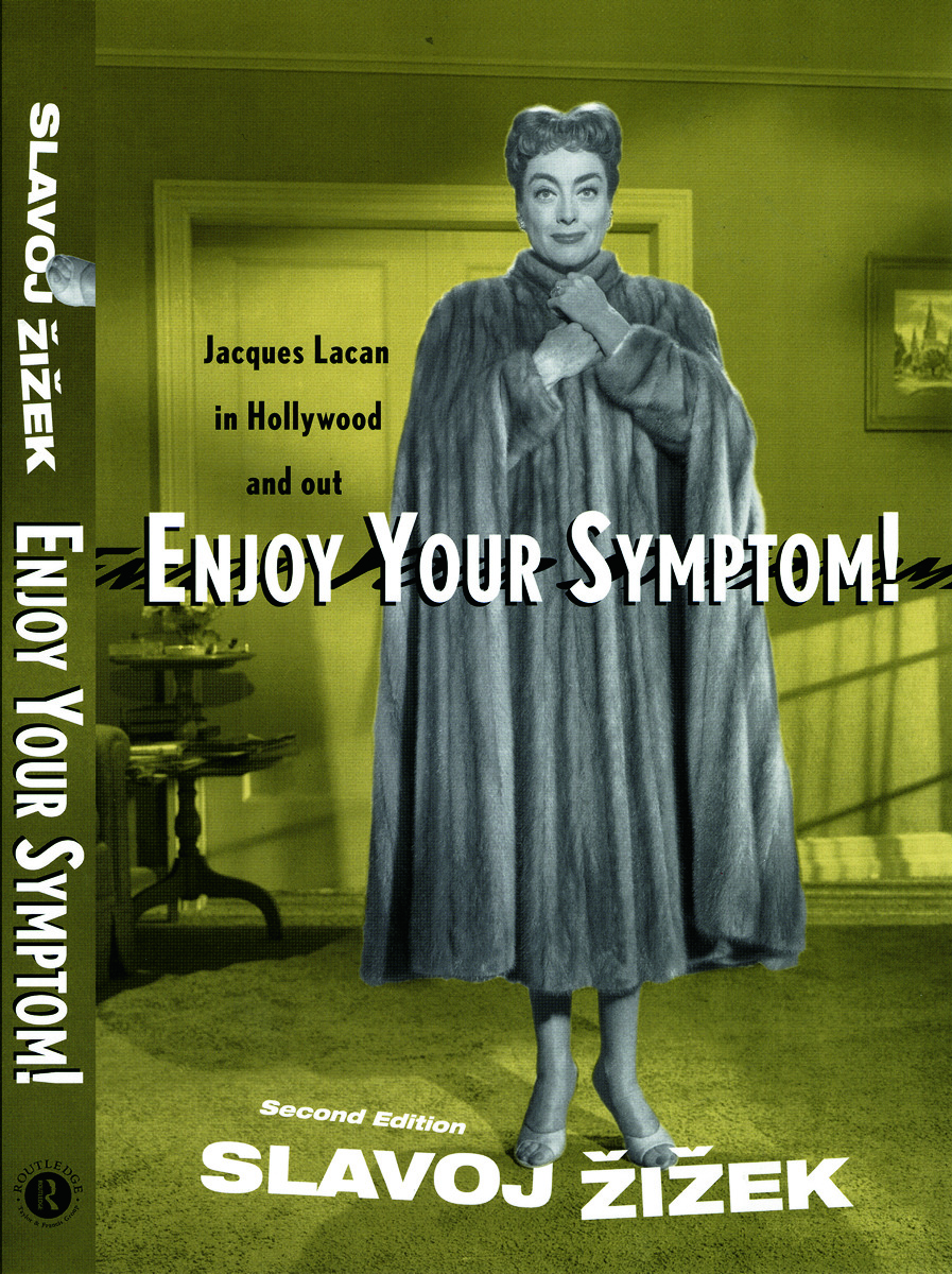 Enjoy Your Symptom!: Jacques Lacan in Hollywood and Out, 2nd Edition (Paperback) book cover