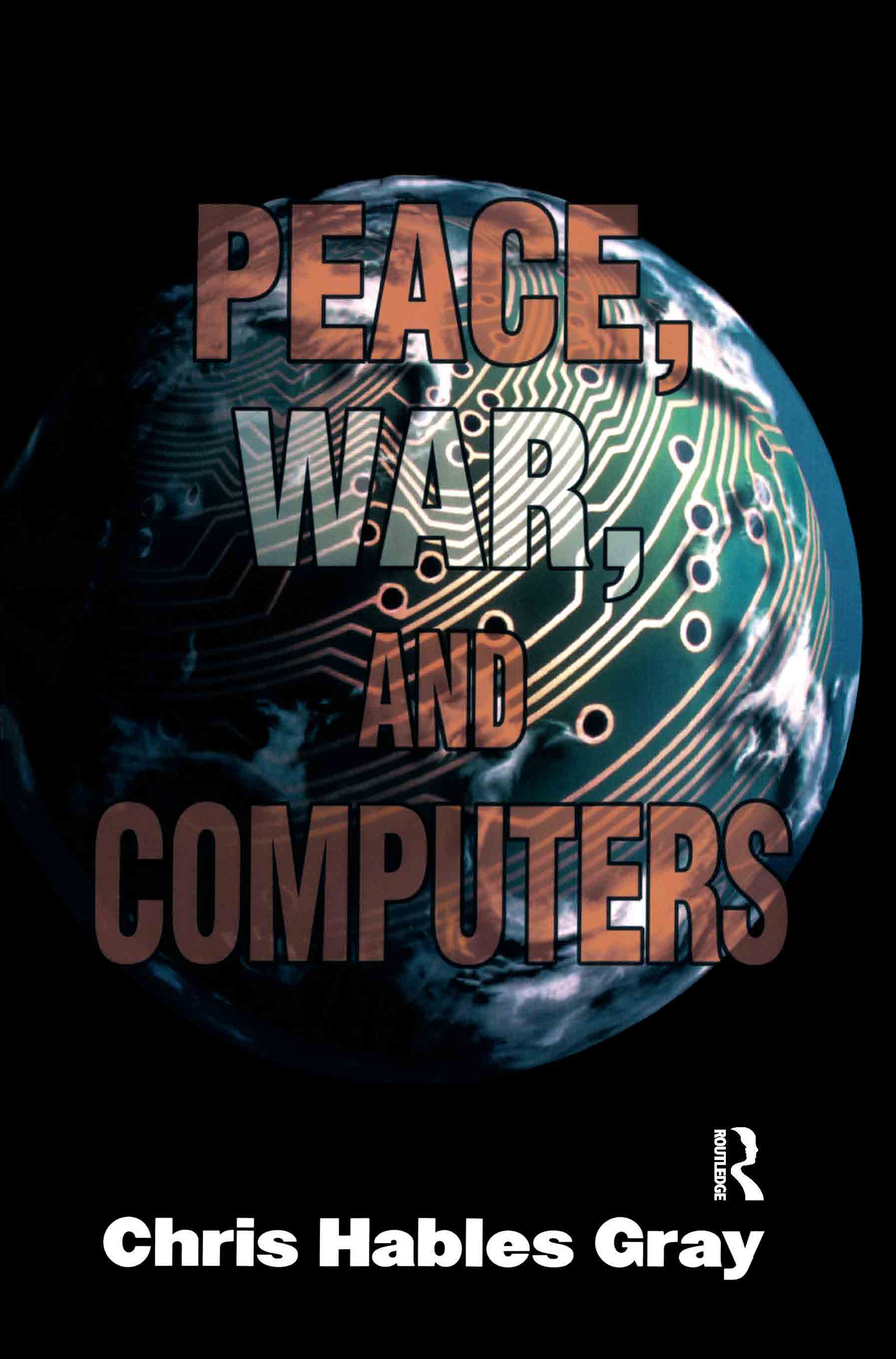 Peace, War and Computers: 1st Edition (Paperback) book cover
