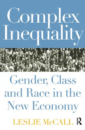 Complex Inequality: Gender, Class and Race in the New Economy (Paperback) book cover