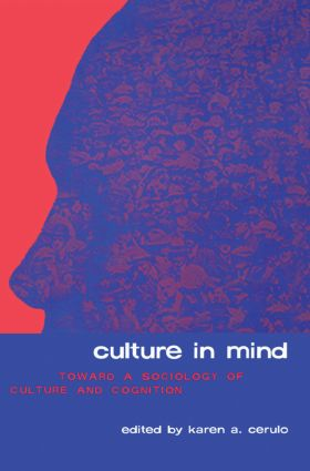 Culture in Mind: Toward a Sociology of Culture and Cognition, 1st Edition (Paperback) book cover