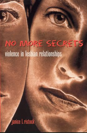 No More Secrets: Violence in Lesbian Relationships, 1st Edition (Paperback) book cover