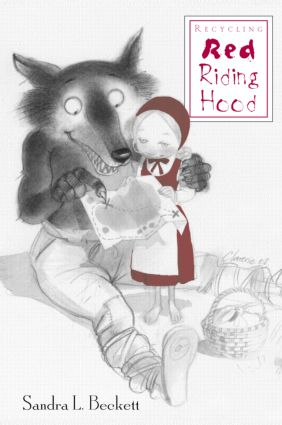 Recycling Red Riding Hood (Hardback) book cover