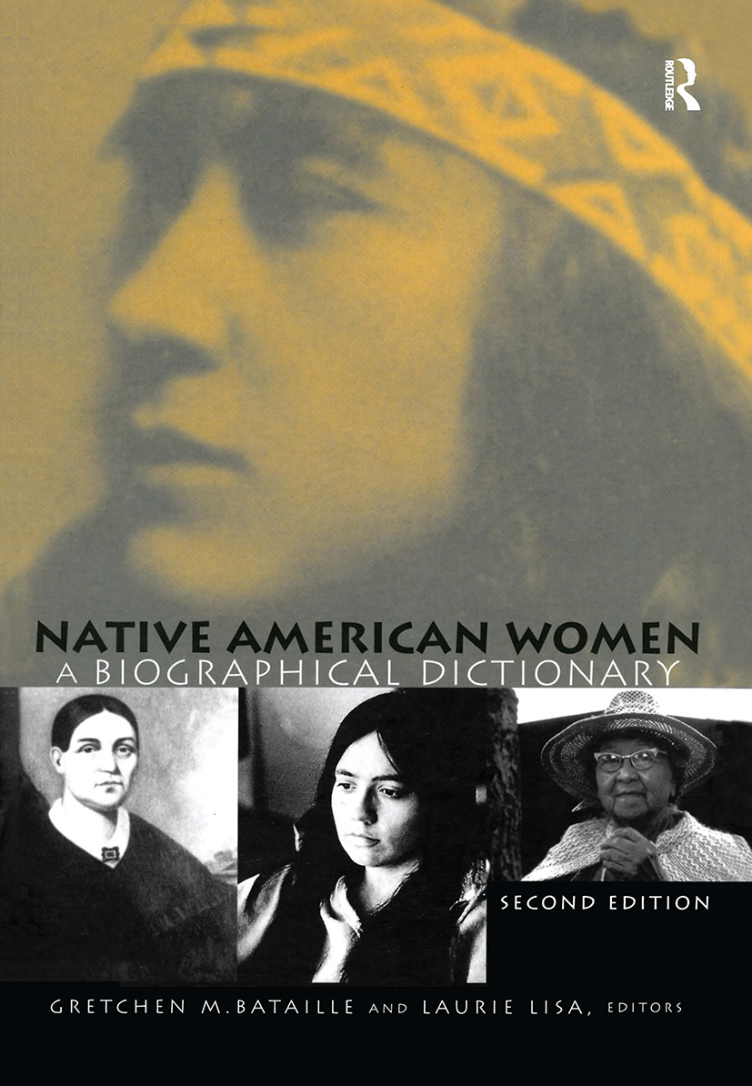 Native American Women: A Biographical Dictionary, 2nd Edition (Hardback) book cover