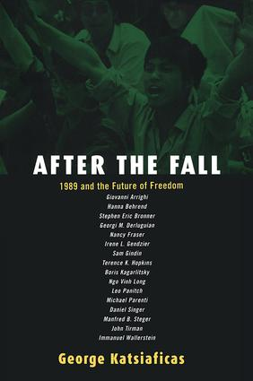 After the Fall: 1989 and the Future of Freedom book cover