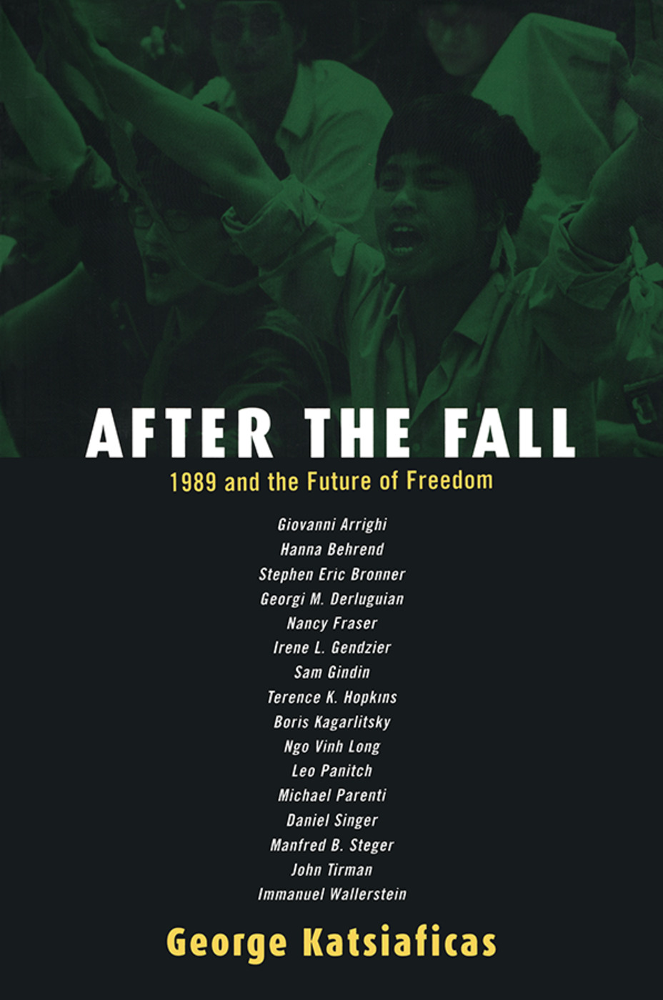 After the Fall: 1989 and the Future of Freedom, 1st Edition (Paperback) book cover