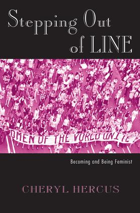 Stepping Out of Line: Becoming and Being a Feminist (Paperback) book cover