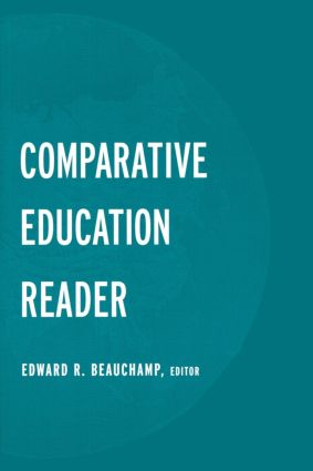 The Comparative Education Reader: 1st Edition (Paperback) book cover