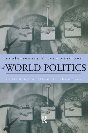 Evolutionary Interpretations of World Politics: 1st Edition (Paperback) book cover