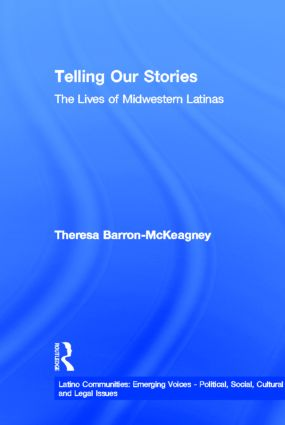Telling Our Stories: The Lives of Latina Women, 1st Edition (Paperback) book cover